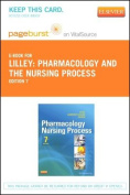 Pharmacology and the Nursing Process - Pageburst E-Book on Vitalsource