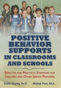 Postive Behavior Supports in Classrooms and School