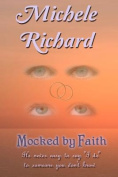 Mocked by Faith