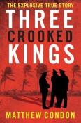 Three Crooked Kings