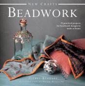 New Crafts: Beadwork