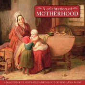 A Celebration of Motherhood
