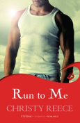 Run to Me (Last Chance Rescue)