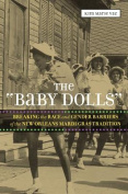 "The ""Baby Dolls"""