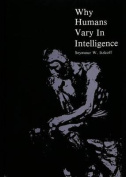 Why Humans Vary In Intelligence