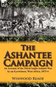 The Ashantee Campaign