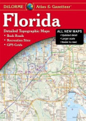 Florida Atlas & Gazetteer  : [Detailed Topographic Maps