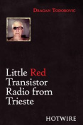 Little Red Transistor Radio from Trieste