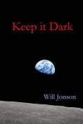 Keep It Dark