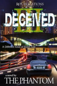 Deceived III