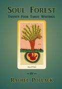 Soul Forest Twenty Four Tarot Writings