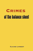 Crimes of the Balance Sheet