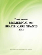 Directory of Biomedical and Health Care Grants 2012