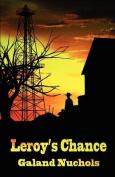 Leroy's Chance