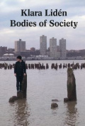Klara Liden - Bodies of Society