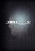 Portraits of Discipleship