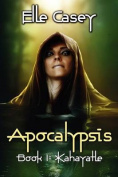 Apocalypsis: Book 1: Kahayatle