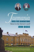Tasmania Over Five Generations