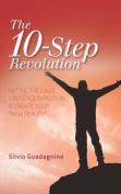 The 10-Step Revolution