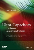 Ultra-Capacitors in Power Conversion Systems