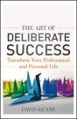 The Art of Deliberate Success