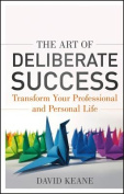 The Art of Deliberate Success