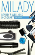 Beauty and Wellness Dictionary