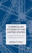 Curriculum Studies in the United States