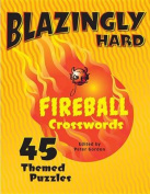 Blazingly Hard Fireball Crosswords