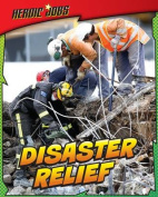 Disaster Relief (Read Me!