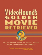 Videohound's Golden Movie Retriever