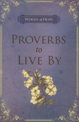 Proverbs to Live by - Lilac