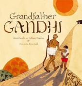 Grandfather Gandhi