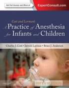 A Practice of Anesthesia for Infants and Children