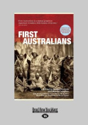 First Australians [Large Print]
