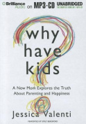 Why Have Kids? [Audio]