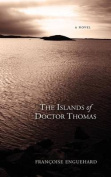 The Islands of Dr. Thomas