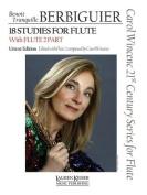 Benoit Tranquille Berbiguier - 18 Studies for Flute
