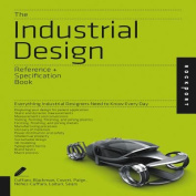 The Industrial Design Reference and Specification Book