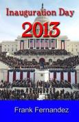 Inauguration Day 2013