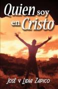Quien Soy En Cristo [Spanish]