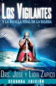 Los Vigilantes - Segunda Edicion [Spanish]