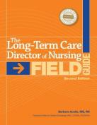 Long-Term Care Director of Nursing Field Guide