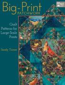 Big-Print Patchwork