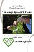 Teaming: Monica's Dream
