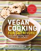 Vegan Cooking for Carnivores