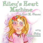 Riley's Heart Machine