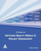 A Primer on Software Quality Models & Project Management