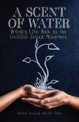 A Scent of Water