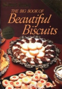 AWW Big Book of Beautiful Biscuits